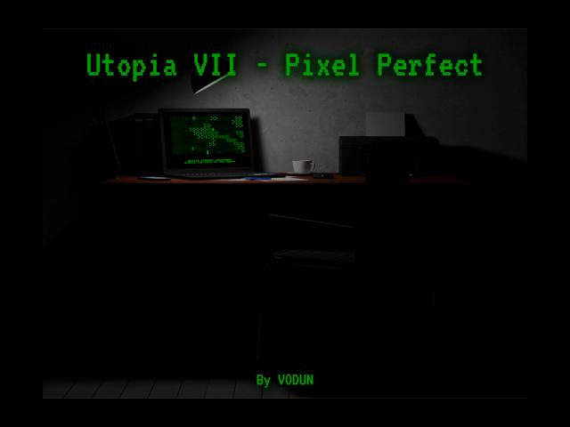 Utopia VII – Pixel Perfekt+