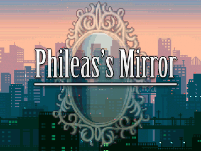Phileas's Mirror