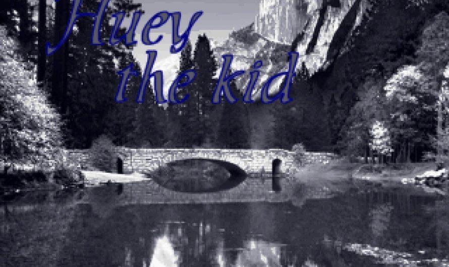 Huey the Kid