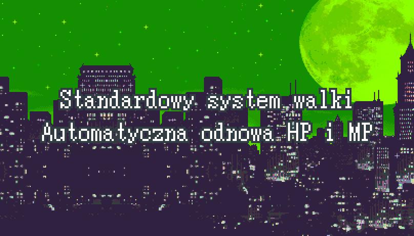 Standardowy System Walki – Automatyczna odnowa HP i MP