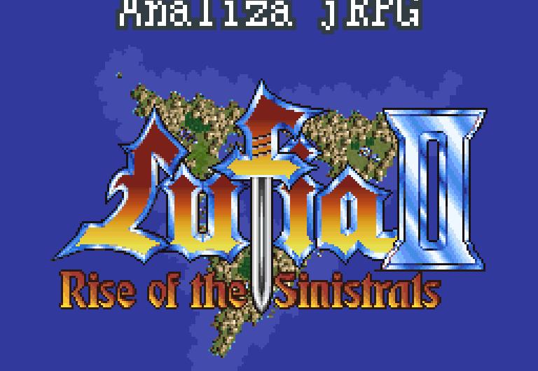 Analiza jRPG – Lufia II: Rise of the Sinistrals (SNES)