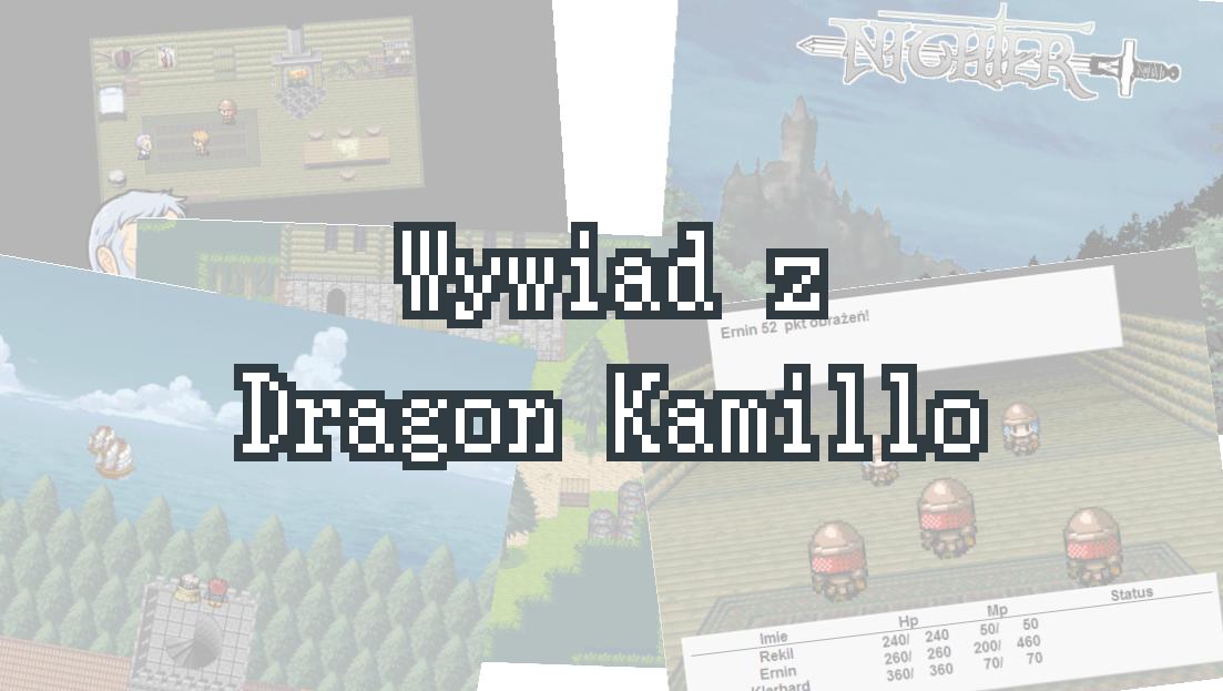 Wywiad z Dragon Kamillo