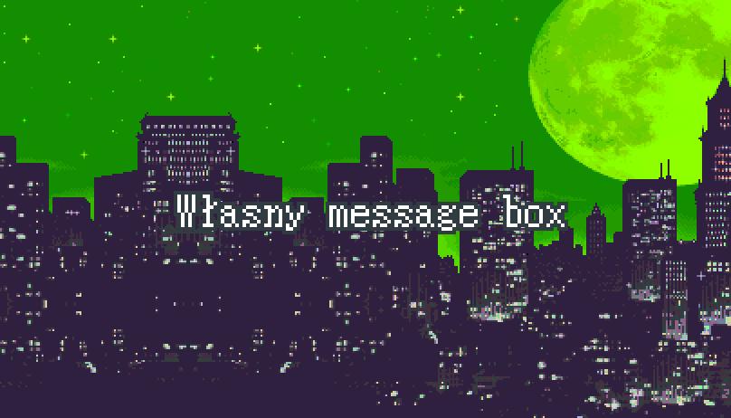 Własny Message Box