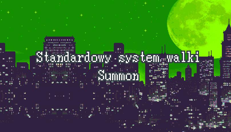 Standardowy System Walki – Summon